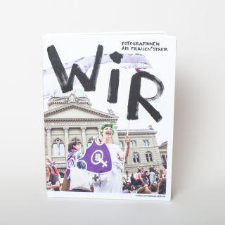 WIR: Fotografinnen am Frauen*streik 2019