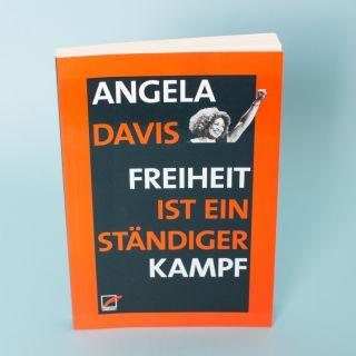 Freiheit ist ein Ständiger Kampf von Angela Y. Davis