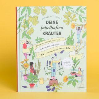 Deine Fabelhaften Kräuter von Andrea Breithuber