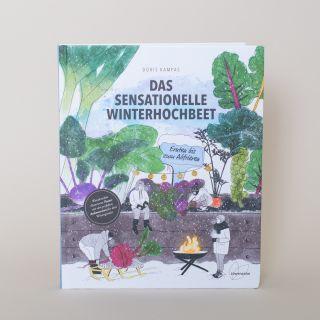 Das Sensationelle Winterhochbeet von Doris Kampas