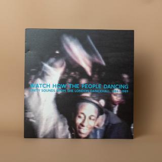 Honest Jon's Records - Watch How The People Dancing LP