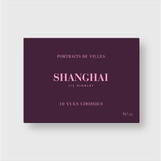 10 Vues Choisies Shanghai