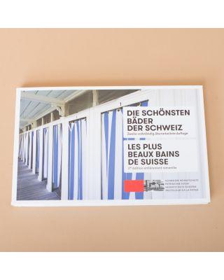 Die Schönsten Bäder der Schweiz